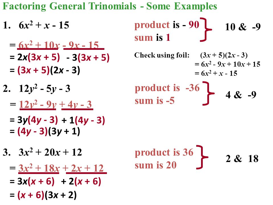Factoring General Trinomials - Some Examples