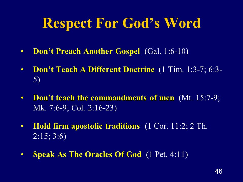 Respect For God's Word Don't Preach Another Gospel (Gal. 1:6-10)