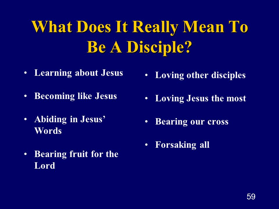 What Does It Really Mean To Be A Disciple