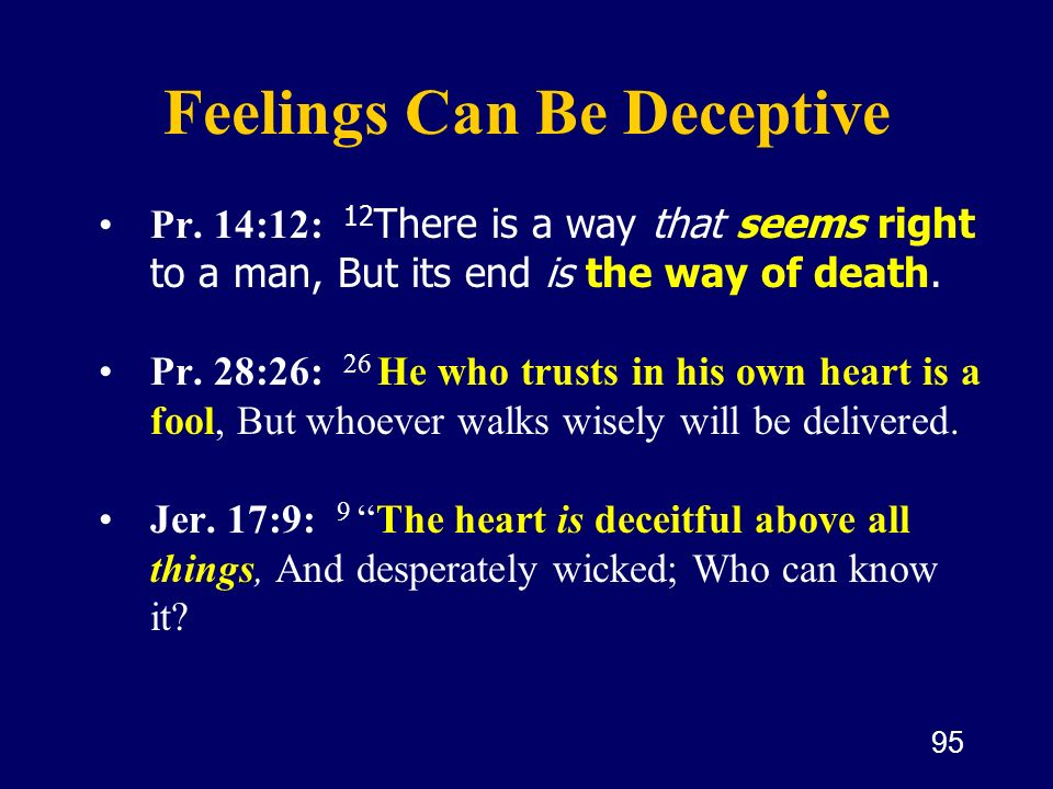 Feelings Can Be Deceptive