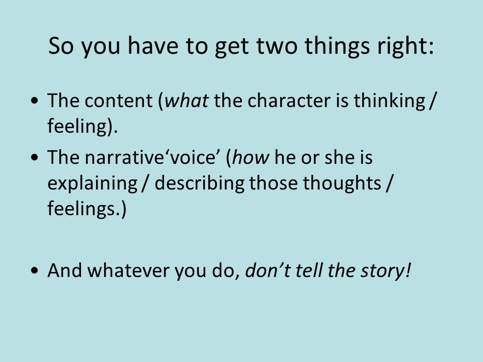 So you have to get two things right: