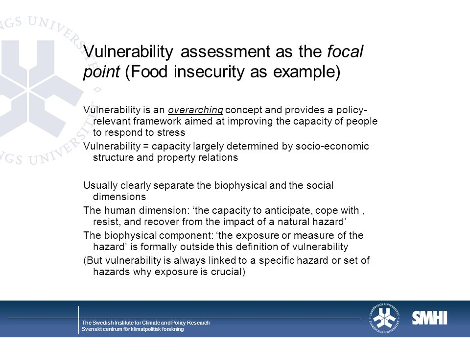 Vulnerability assessment as the focal point (Food insecurity as example)