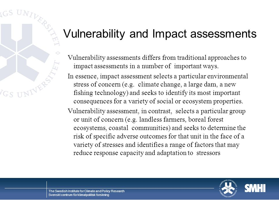 Vulnerability and Impact assessments