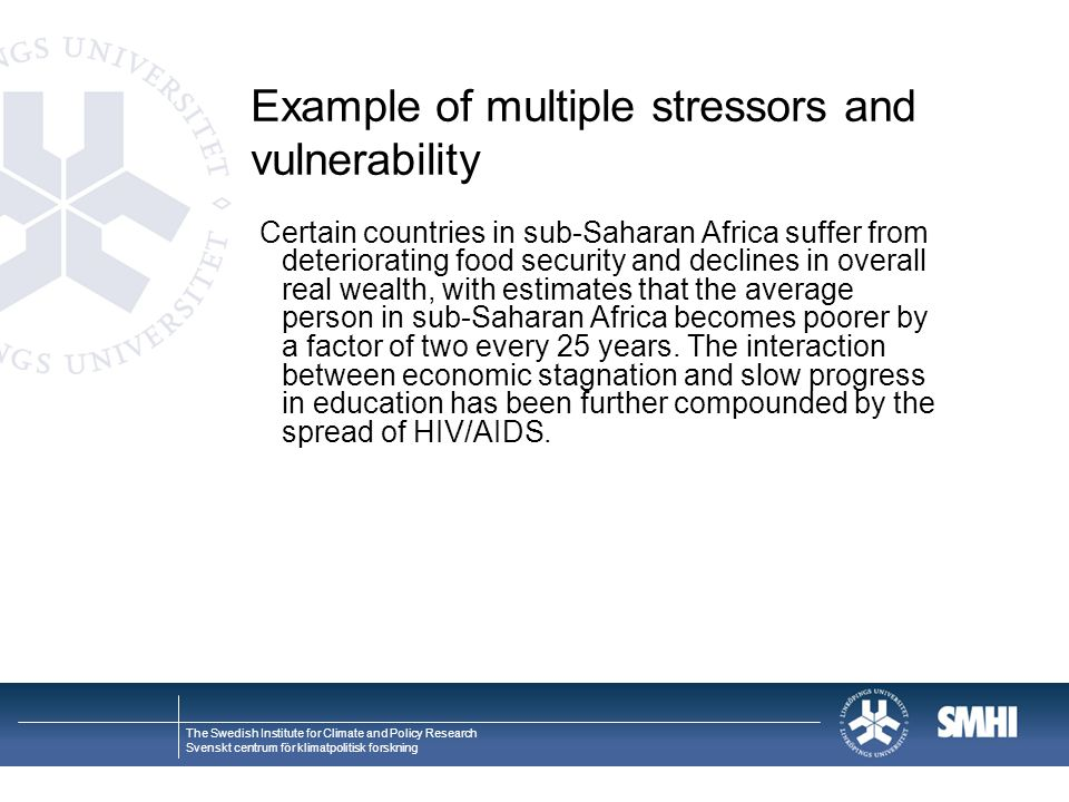 Example of multiple stressors and vulnerability