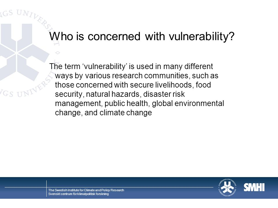 Who is concerned with vulnerability