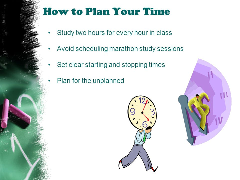 How to Plan Your Time Study two hours for every hour in class