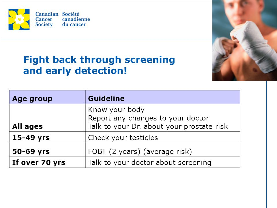 Fight back through screening and early detection!