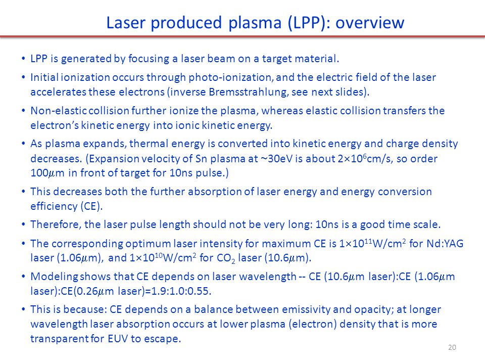 Laser produced plasma (LPP): overview