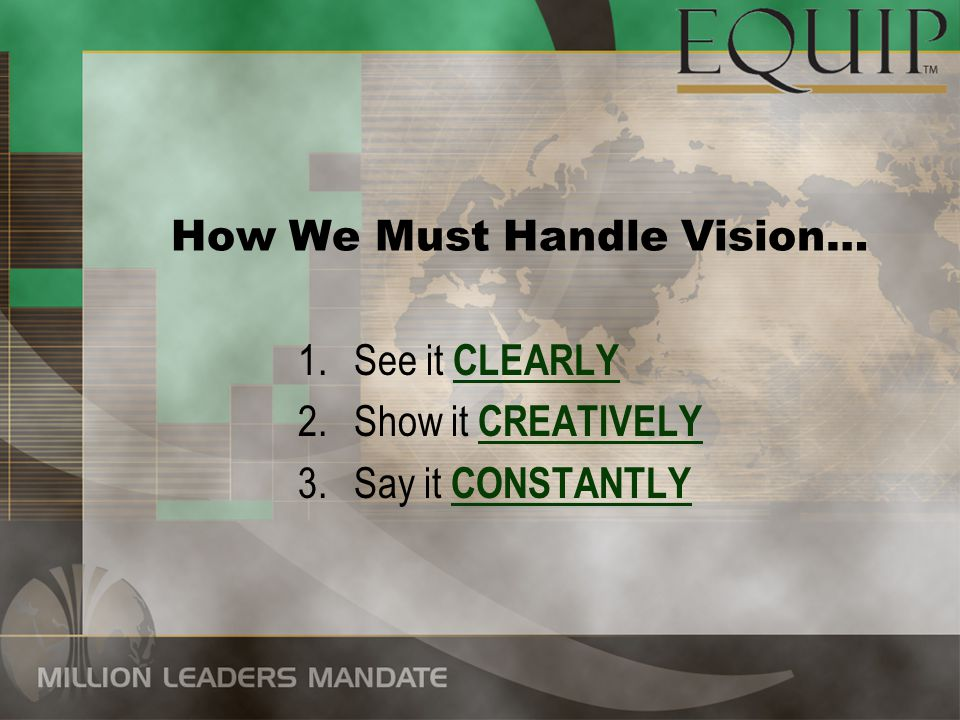 How We Must Handle Vision…