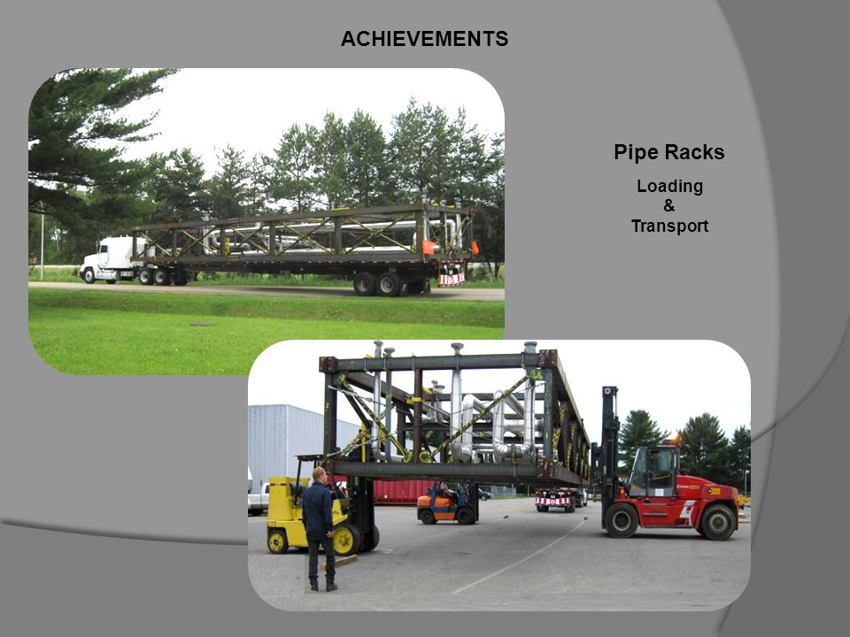 ACHIEVEMENTS Pipe Racks