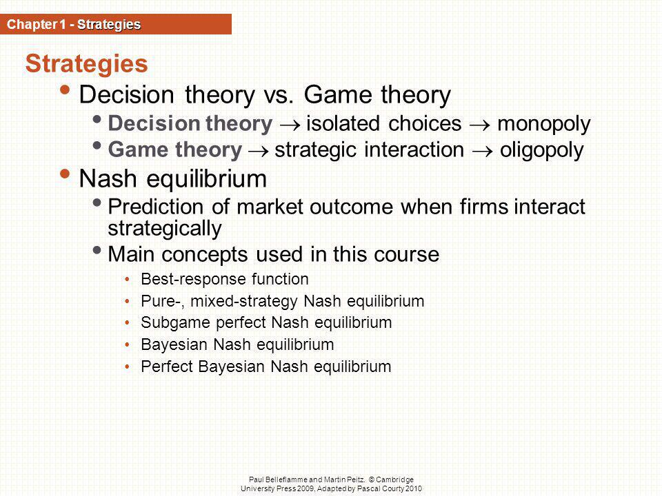 Decision theory vs. Game theory