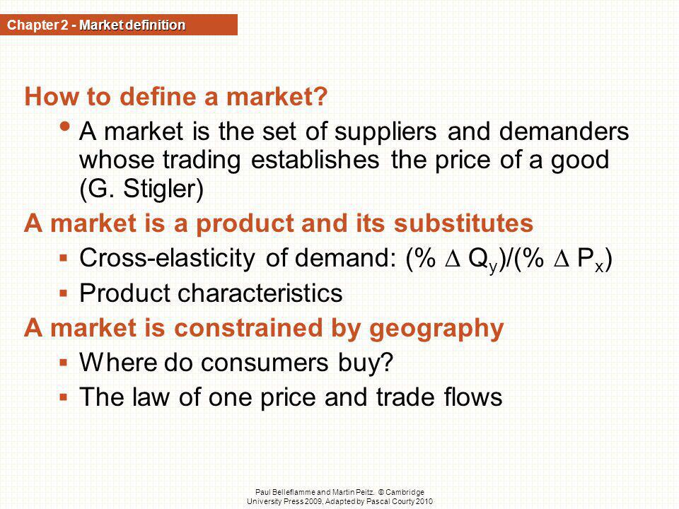 Chapter 2 - Market definition