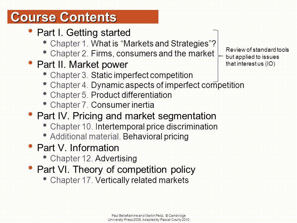 Course Contents Part I. Getting started Part II. Market power