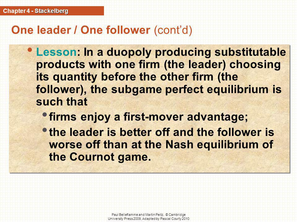 One leader / One follower (cont'd)