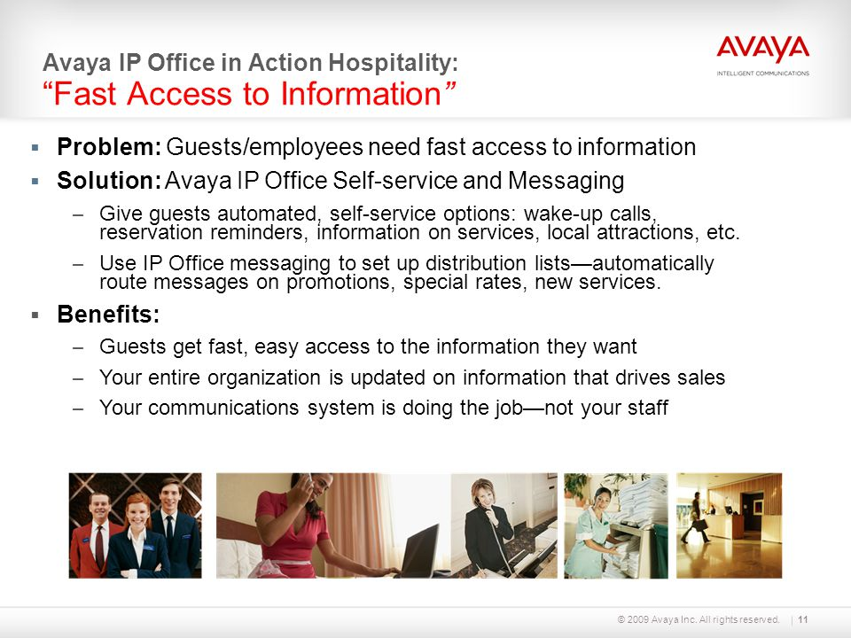 Avaya IP Office in Action Hospitality: Fast Access to Information