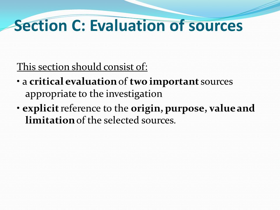 Section C: Evaluation of sources