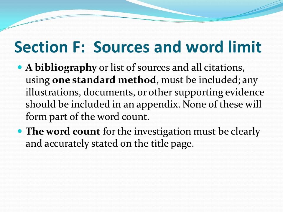 Section F: Sources and word limit