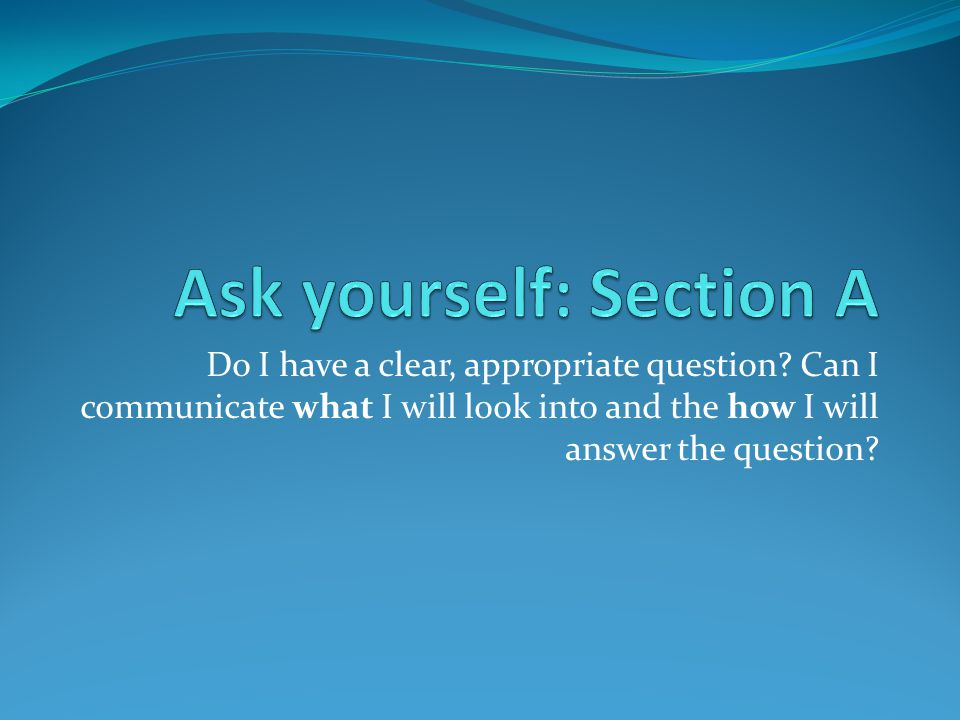Ask yourself: Section A