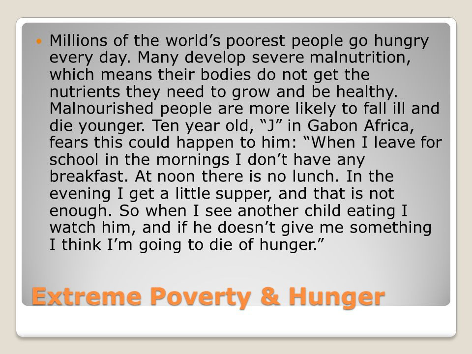 Extreme Poverty & Hunger
