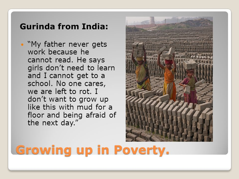 Growing up in Poverty. Gurinda from India: