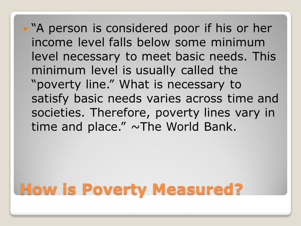 How is Poverty Measured