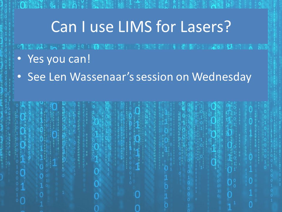 Can I use LIMS for Lasers