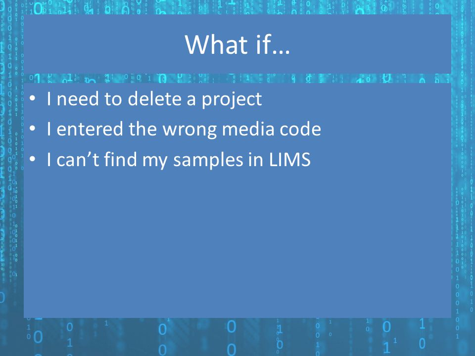 What if… I need to delete a project I entered the wrong media code