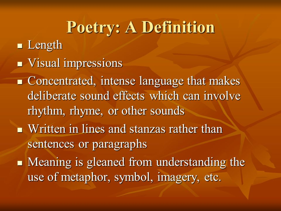 Poetry: A Definition Length Visual impressions