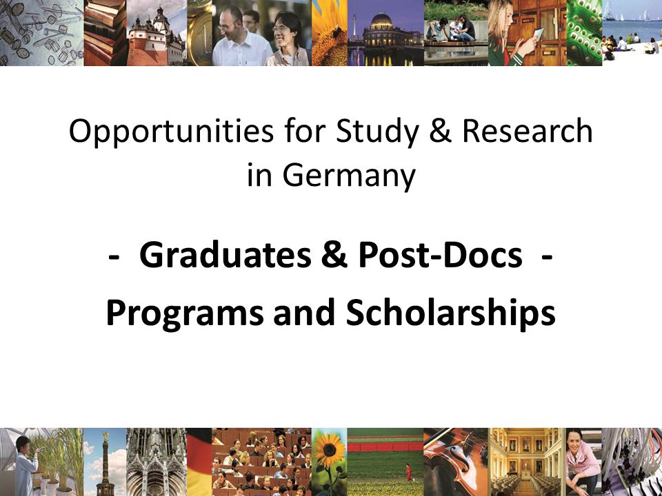 Opportunities for Study & Research in Germany