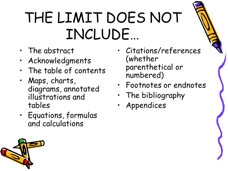 THE LIMIT DOES NOT INCLUDE…