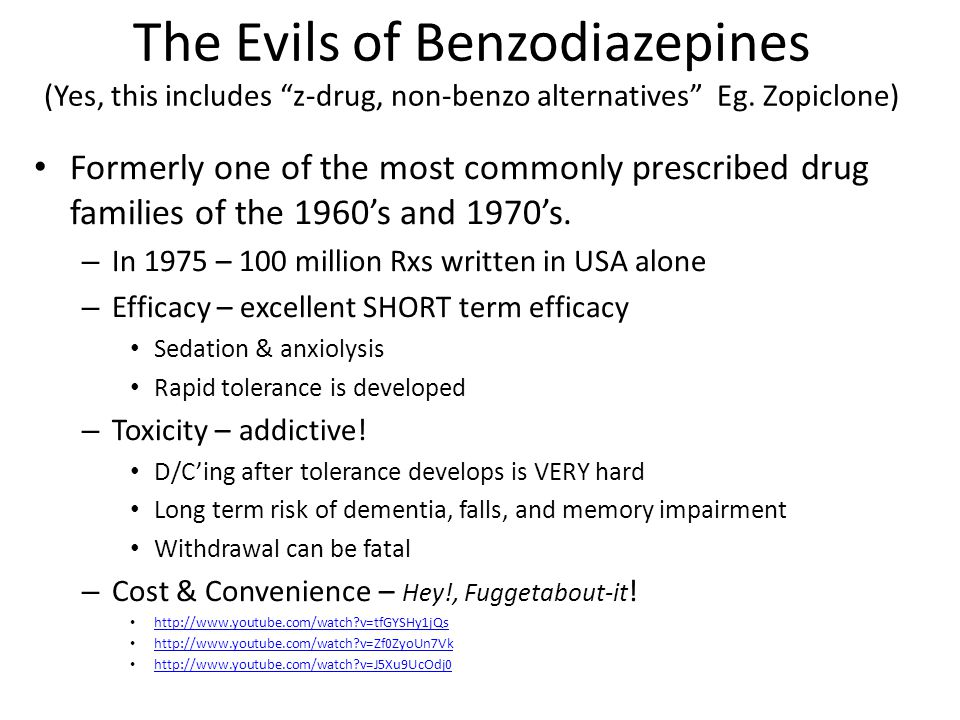 The Evils of Benzodiazepines (Yes, this includes z-drug, non-benzo alternatives Eg. Zopiclone)