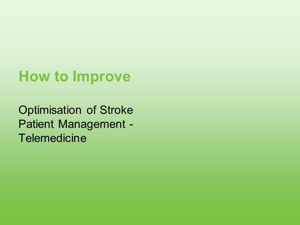 Optimisation of Stroke Patient Management - Telemedicine
