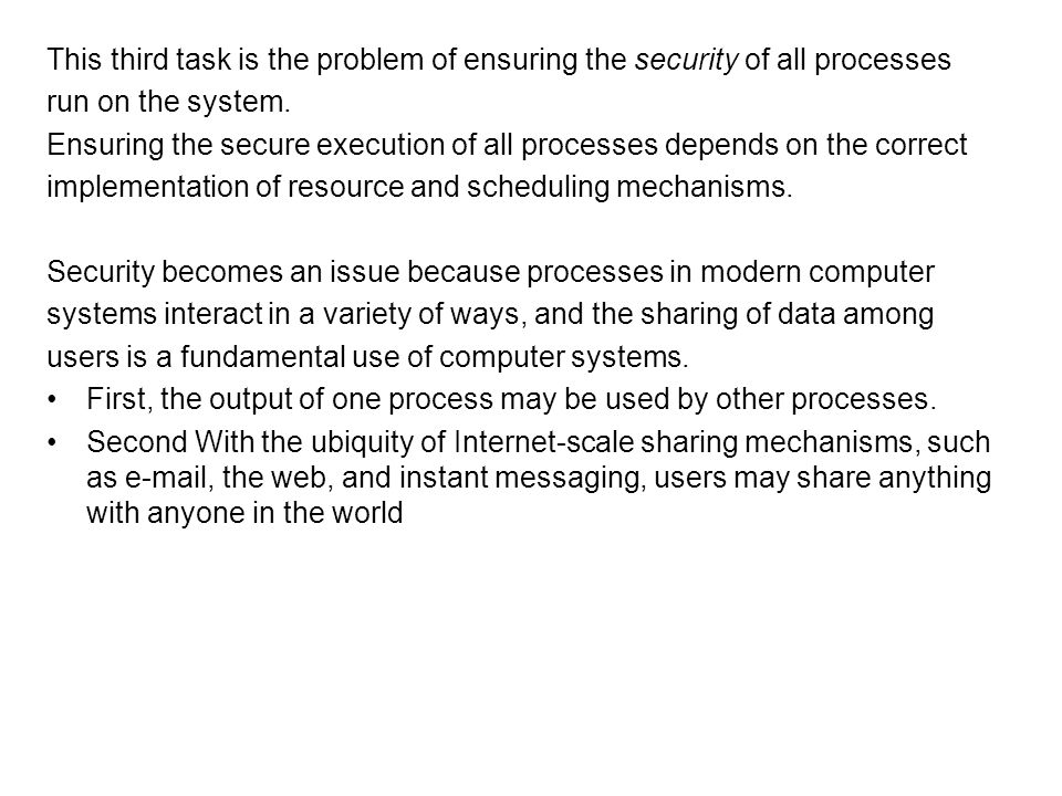 This third task is the problem of ensuring the security of all processes
