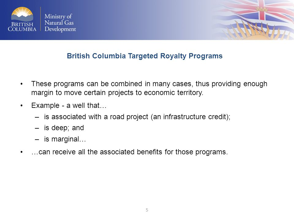 British Columbia Targeted Royalty Programs
