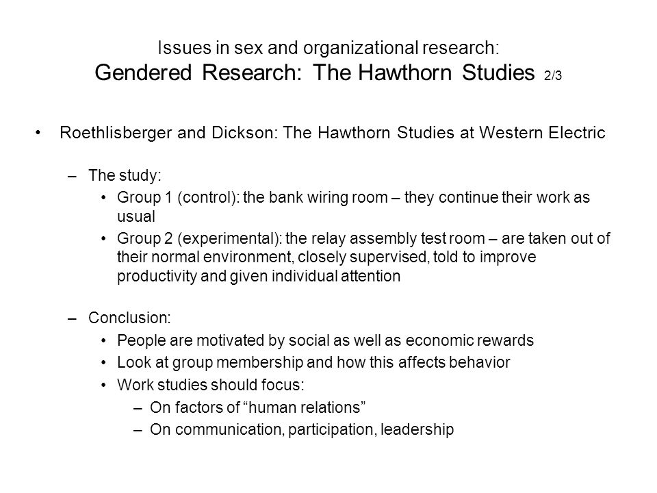Issues in sex and organizational research: Gendered Research: The Hawthorn Studies 2/3