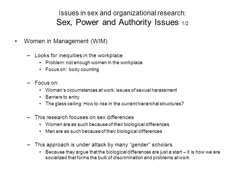 Issues in sex and organizational research: Sex, Power and Authority Issues 1/2
