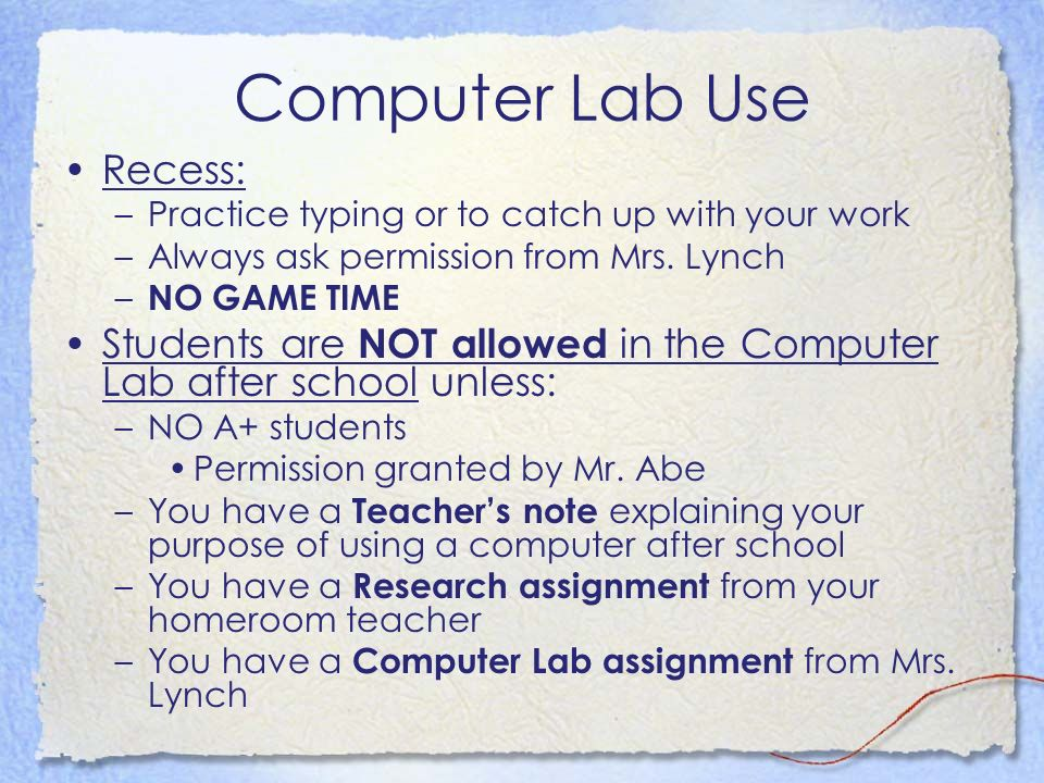 Computer Lab Use Recess: