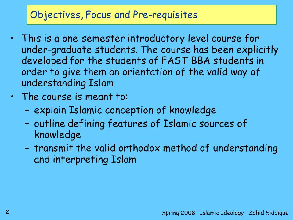 Objectives, Focus and Pre-requisites