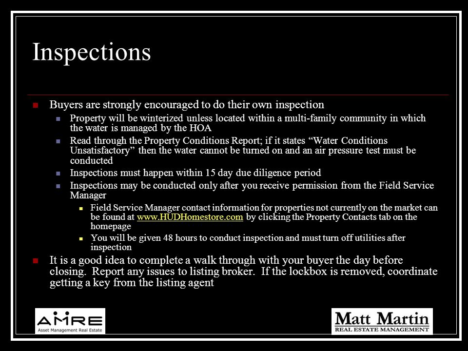 Inspections Buyers are strongly encouraged to do their own inspection