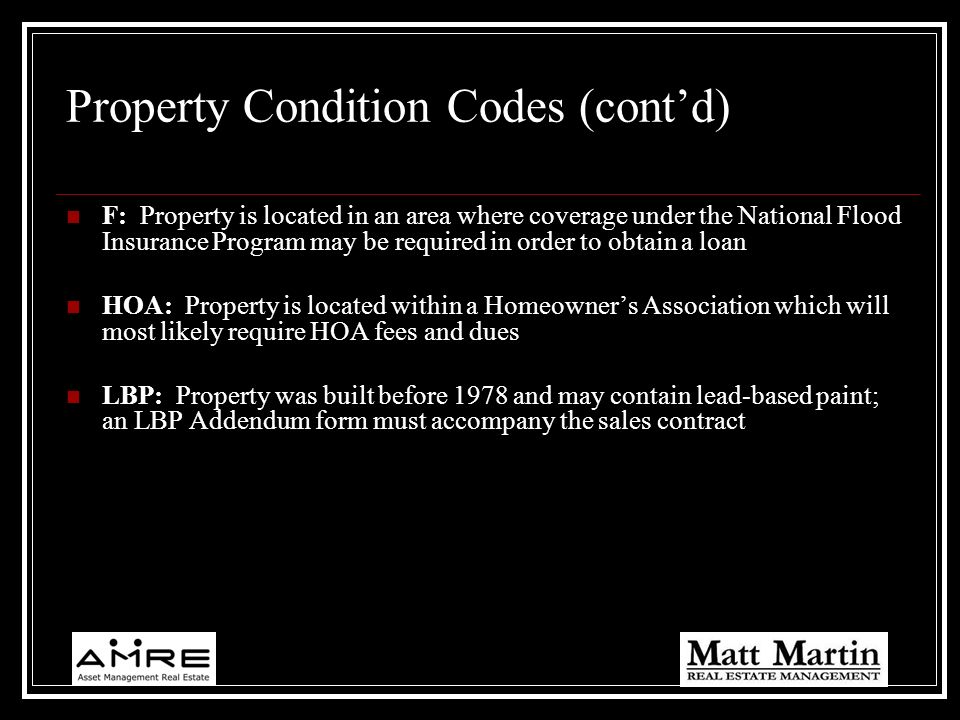 Property Condition Codes (cont'd)