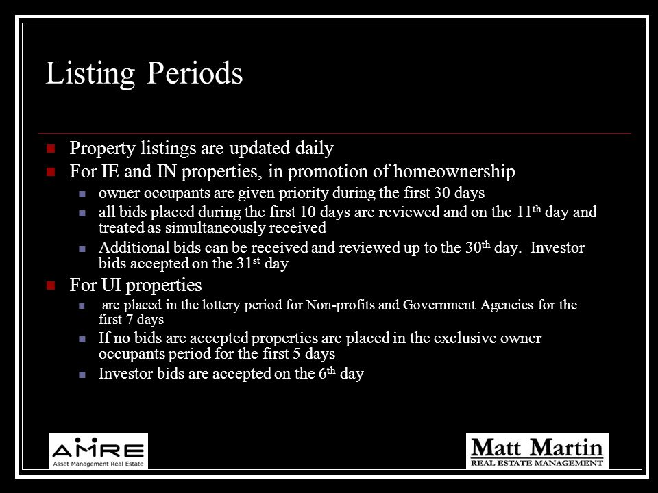 Listing Periods Property listings are updated daily