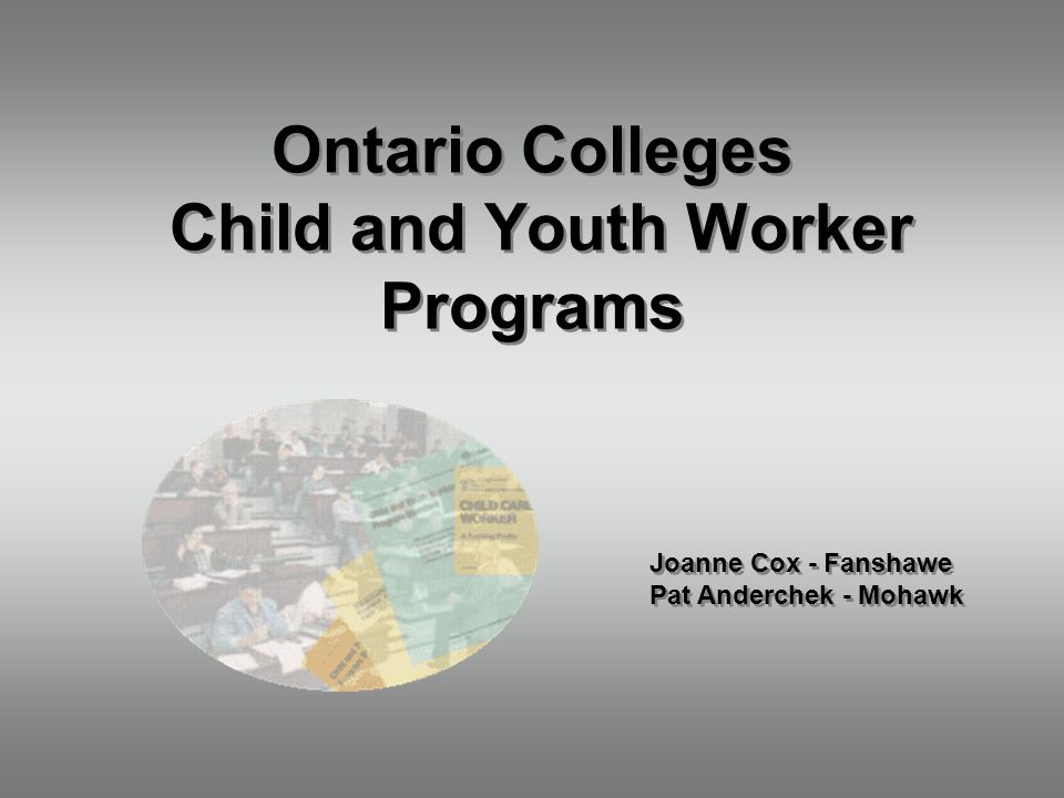 Ontario Colleges Child and Youth Worker Programs