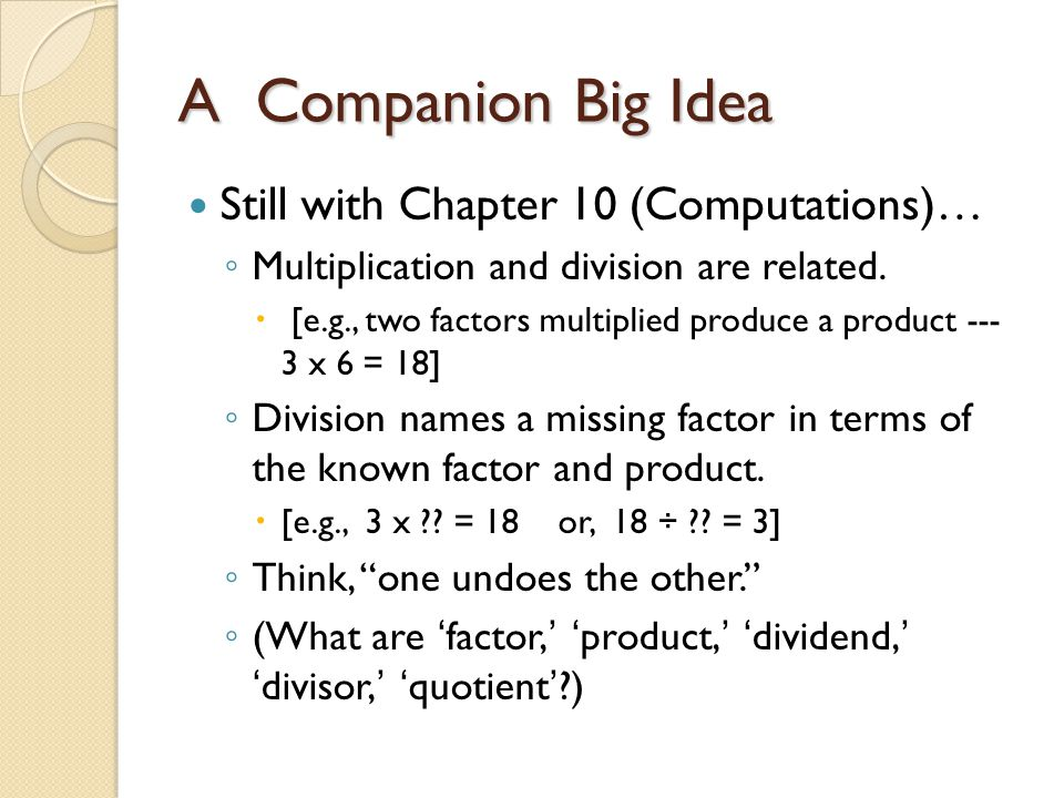A Companion Big Idea Still with Chapter 10 (Computations)…