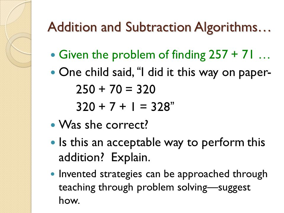 Addition and Subtraction Algorithms…