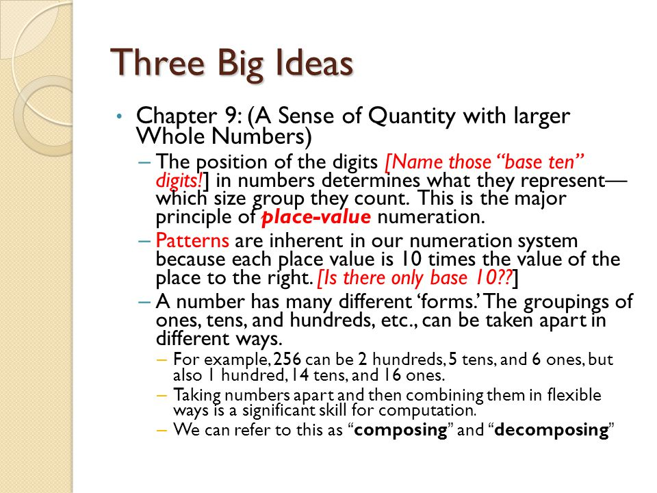 Three Big Ideas Chapter 9: (A Sense of Quantity with larger Whole Numbers)