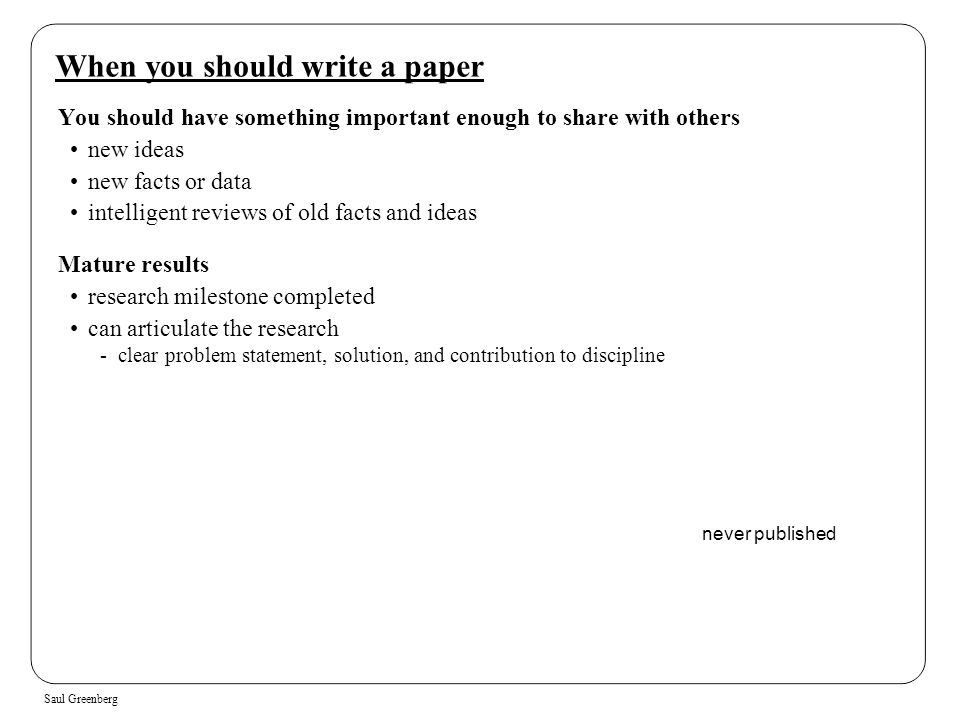 When you should write a paper