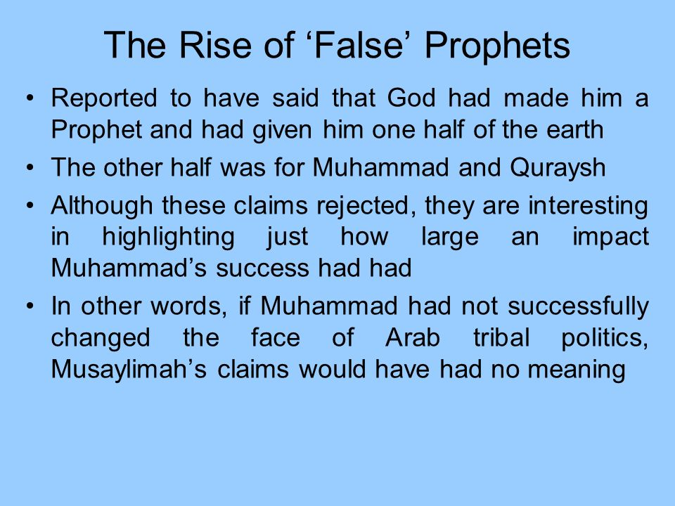 The Rise of 'False' Prophets