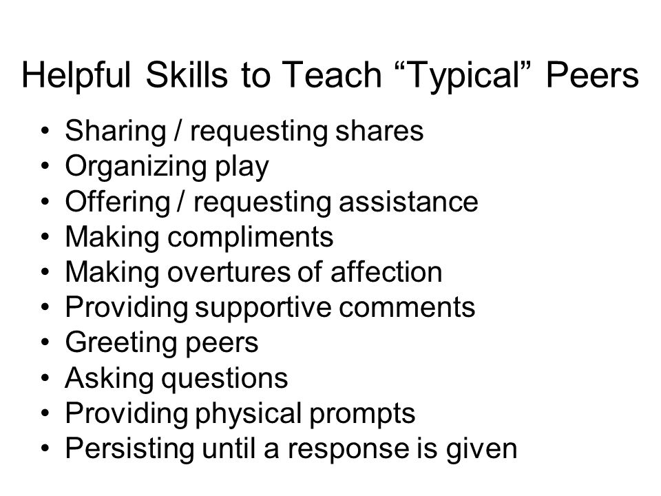Helpful Skills to Teach Typical Peers