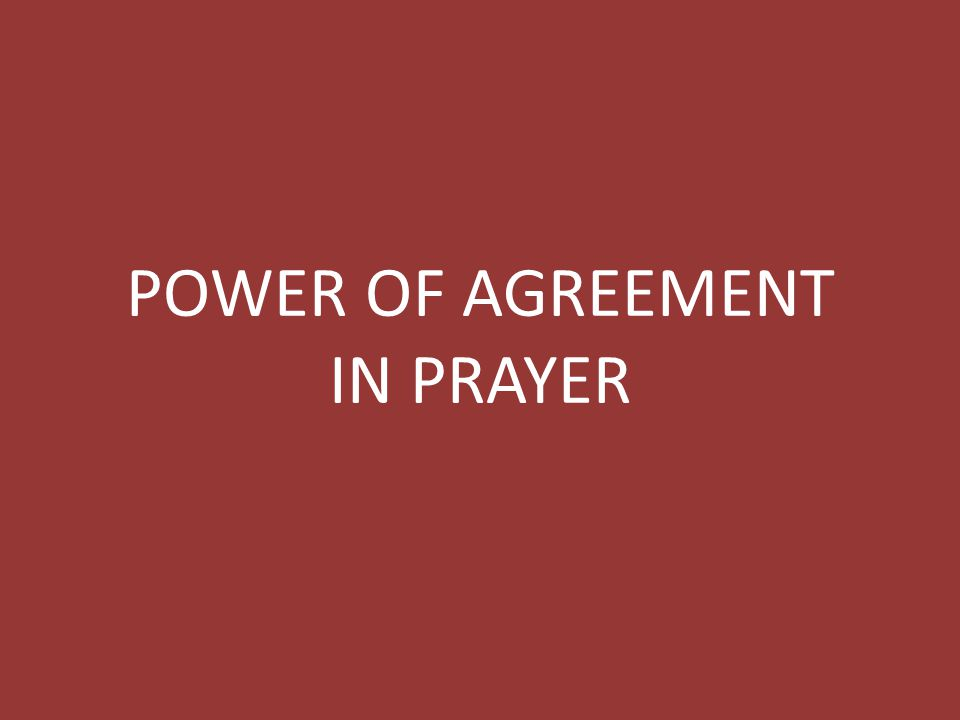 Power Of Agreement In Prayer Ppt Download