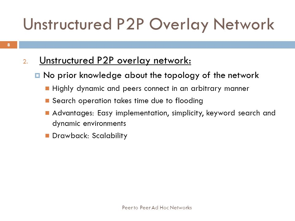 Unstructured P2P Overlay Network